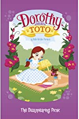 Dorothy and Toto The Disappearing Picnic Kindle Edition