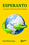 Esperanto: Learning and Using the International Language