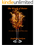 The Wrath Of Potter (#3 in the 3 book Blood Thirst Series) (The Blood Thirst Series)