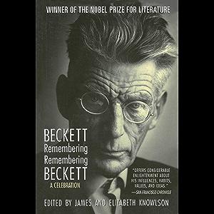 Beckett Remembering/Remembering Beckett: A Celebration