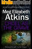 Cruel as the Grave ( DCI Sheldon Hunter Mysteries)