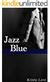 Jazz Blue: Song of Obsession (Jazz Blue Volume 1)