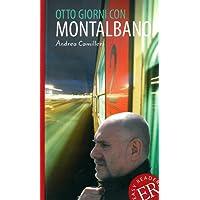 Otto giorni con Montalbano: Italienische Lektüre B1 (Easy Readers (Italienisch))