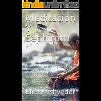 Meditación Y Sephiroth