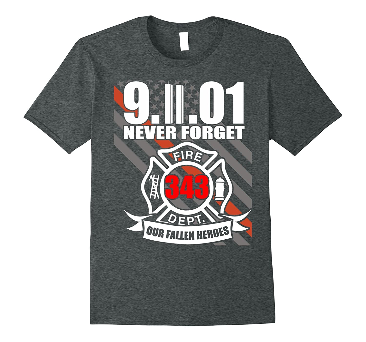 9.11.01 Never forget 343 heroes - Patriot memorial day-TH