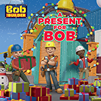 A Present for Bob (Bob the Builder): Read for Me Edition