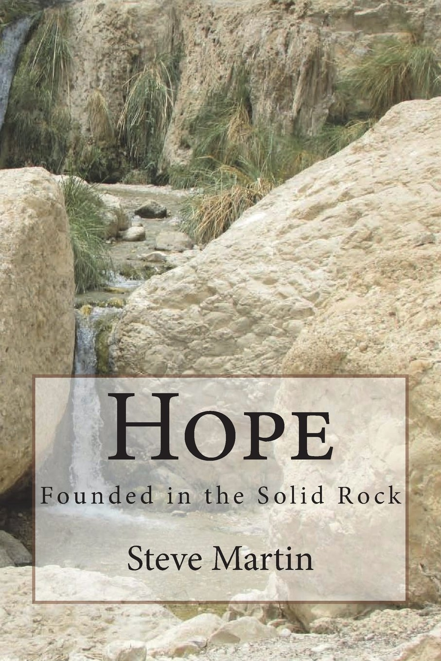 Download Hope: Founded in the Solid Rock PDF