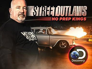 Amazon com: Watch Street Outlaws No Prep Kings Season 1