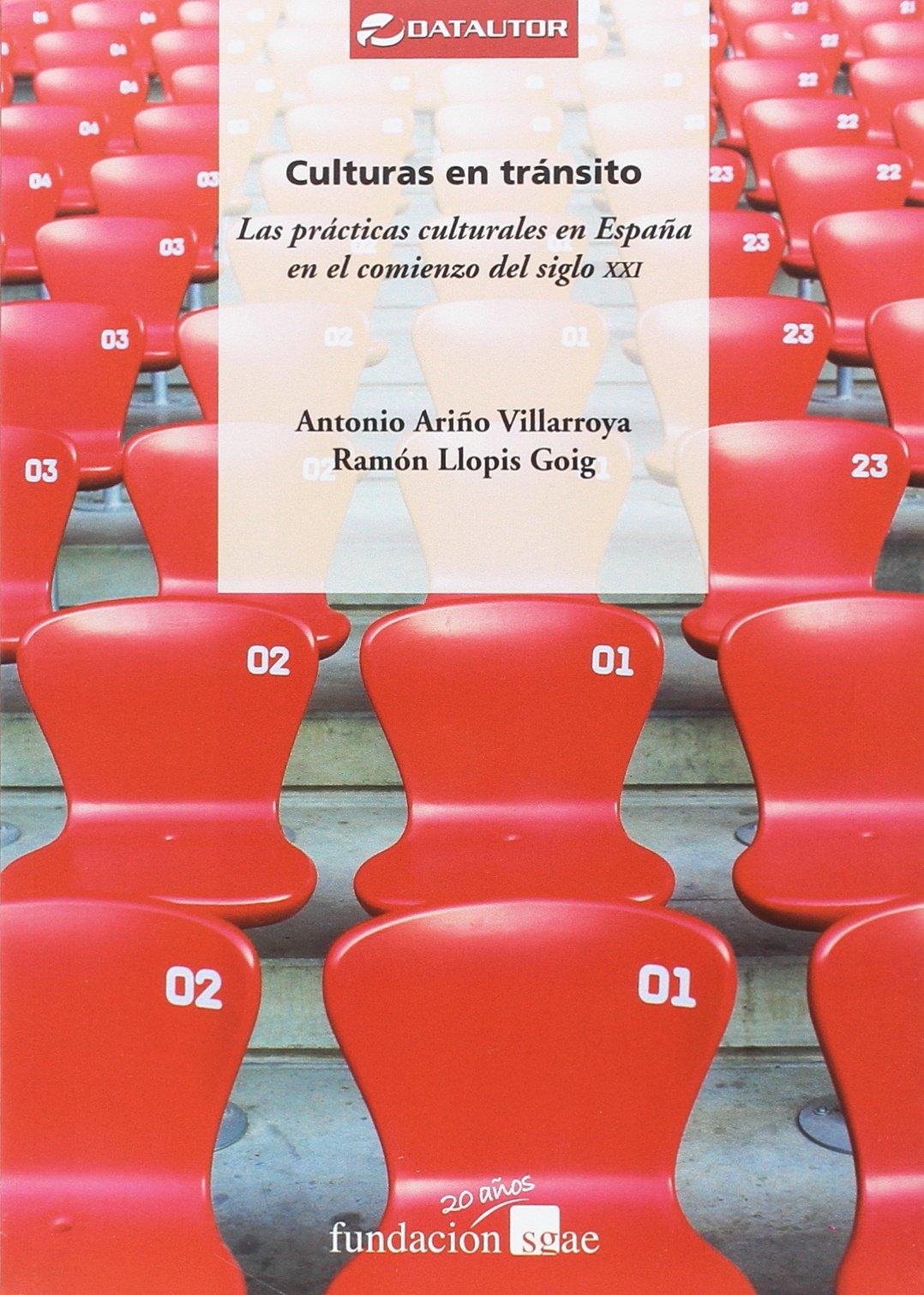Culturas en tránsito: Las prácticas culturales en España en el ...