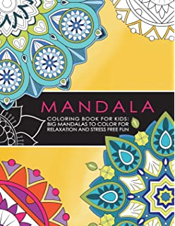 Mandala Coloring Book For Kids Big Mandalas To Color For Relaxation