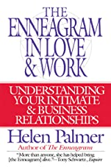 The Enneagram in Love and Work: Understanding Your Intimate and Business Relationships Kindle Edition
