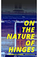 On the Nature Of Hinges Kindle Edition