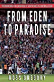 From Eden to Paradise: The Incredible Fall and Rise of South Shields Football Club