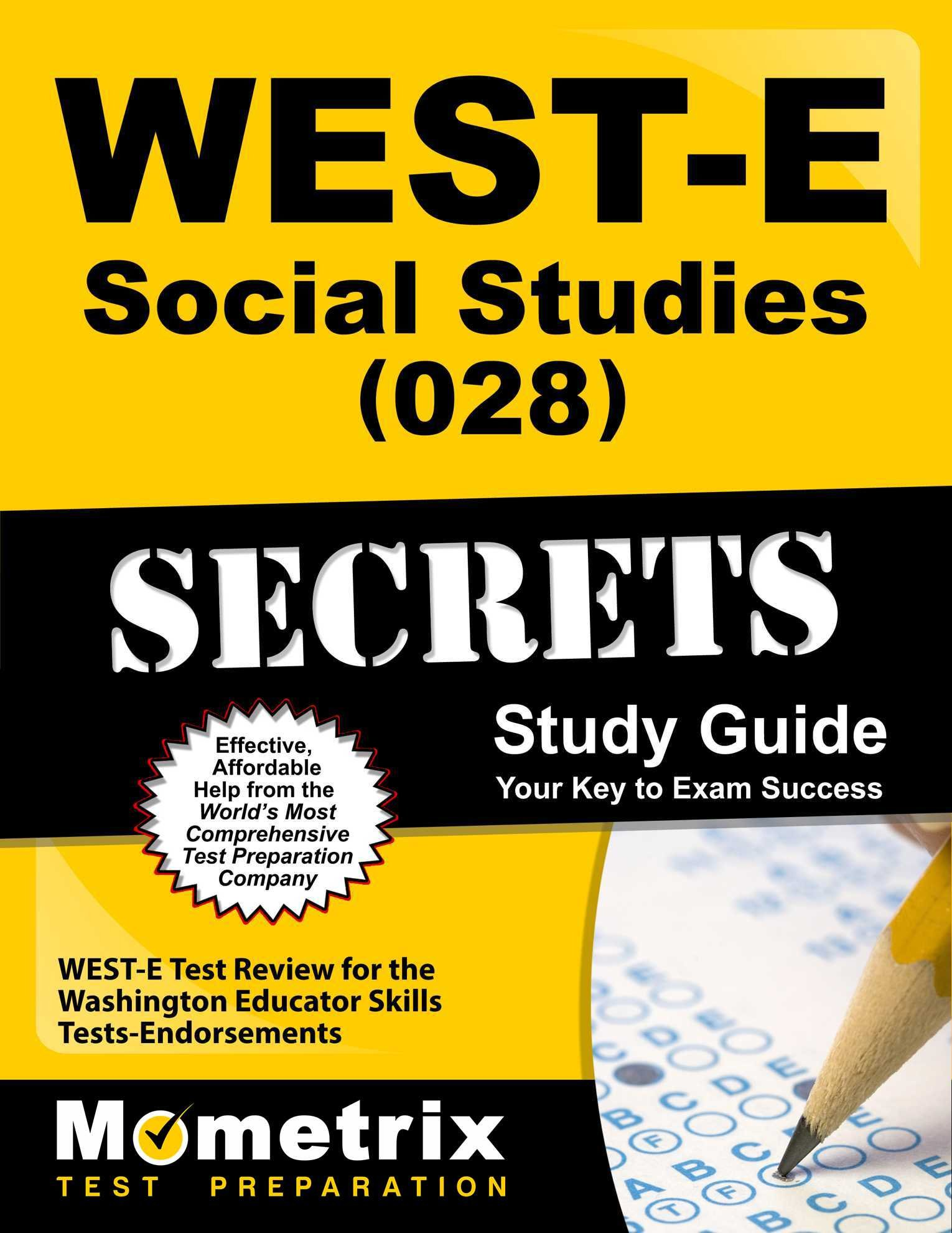 west e social studies 028 secrets study guide west e test west e social studies 028 secrets study guide west e test review for the washington educator skills tests endorsements secrets mometrix west e exam