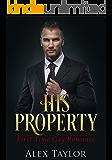 His Property: First Time Gay Romance (Fake Boyfriend Book 1)
