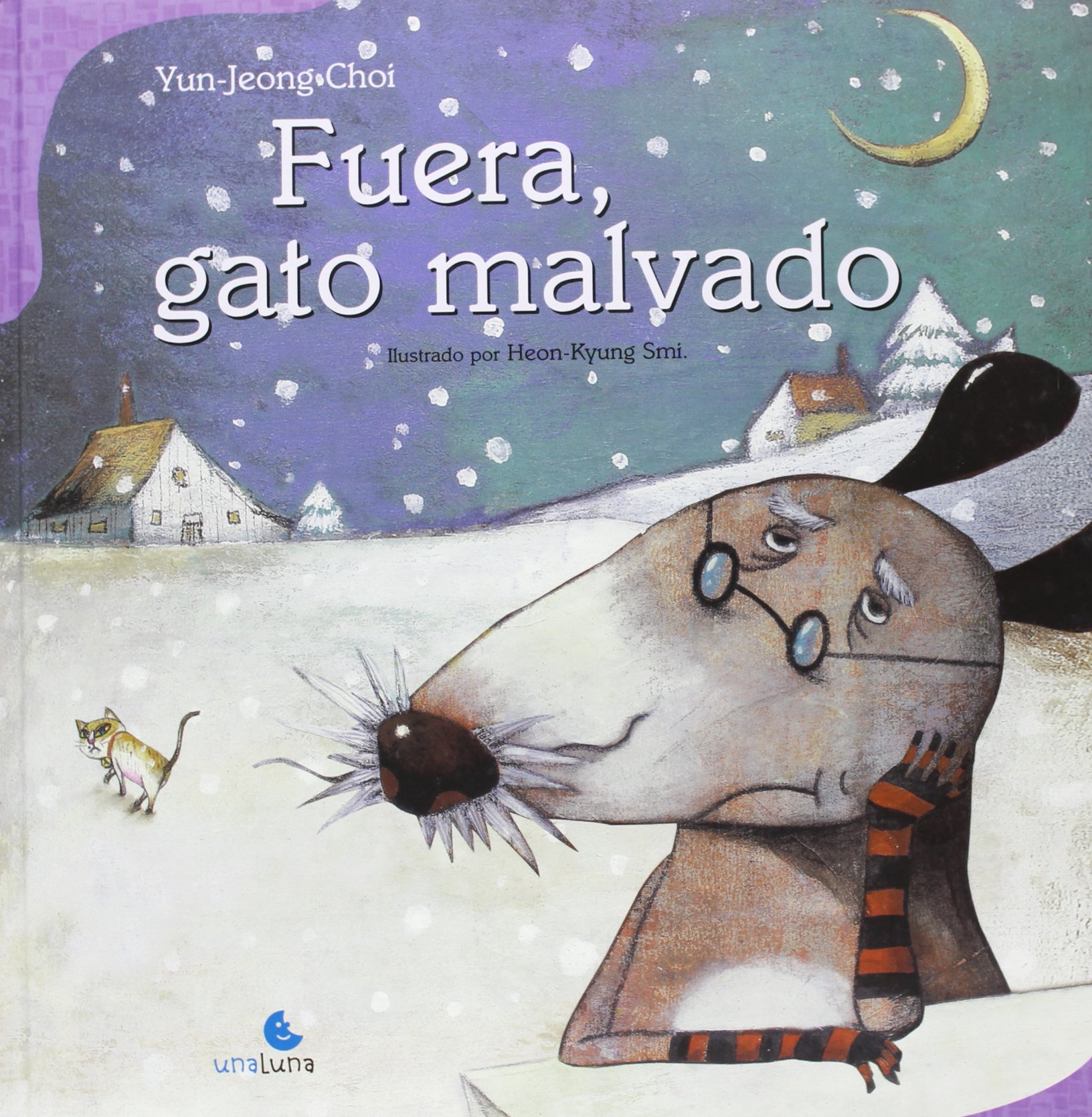 Fuera, gato malvado (Spanish Edition) (Spanish) Hardcover – February 1, 2010