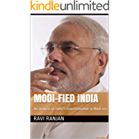 Modi-fied India: An Analysis of India's Transformation in the Narendra Modi Era, and the International Ramifications