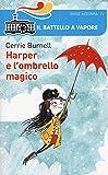 Harper e l'ombrello magico. Ediz. illustrata