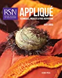 RSN: Applique: Techniques, Projects and Pure Inspiration (Royal School of Needlework) (Royal School of Needlework Guides)