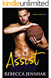 The Assist: A College Sports Romance (Smart Jocks Book 1)