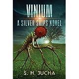 Vinium (The Silver Ships) (Volume 10)