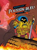 Poussin-bleu, Tome 1 : L'armure