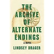 The Archive of Alternate Endings