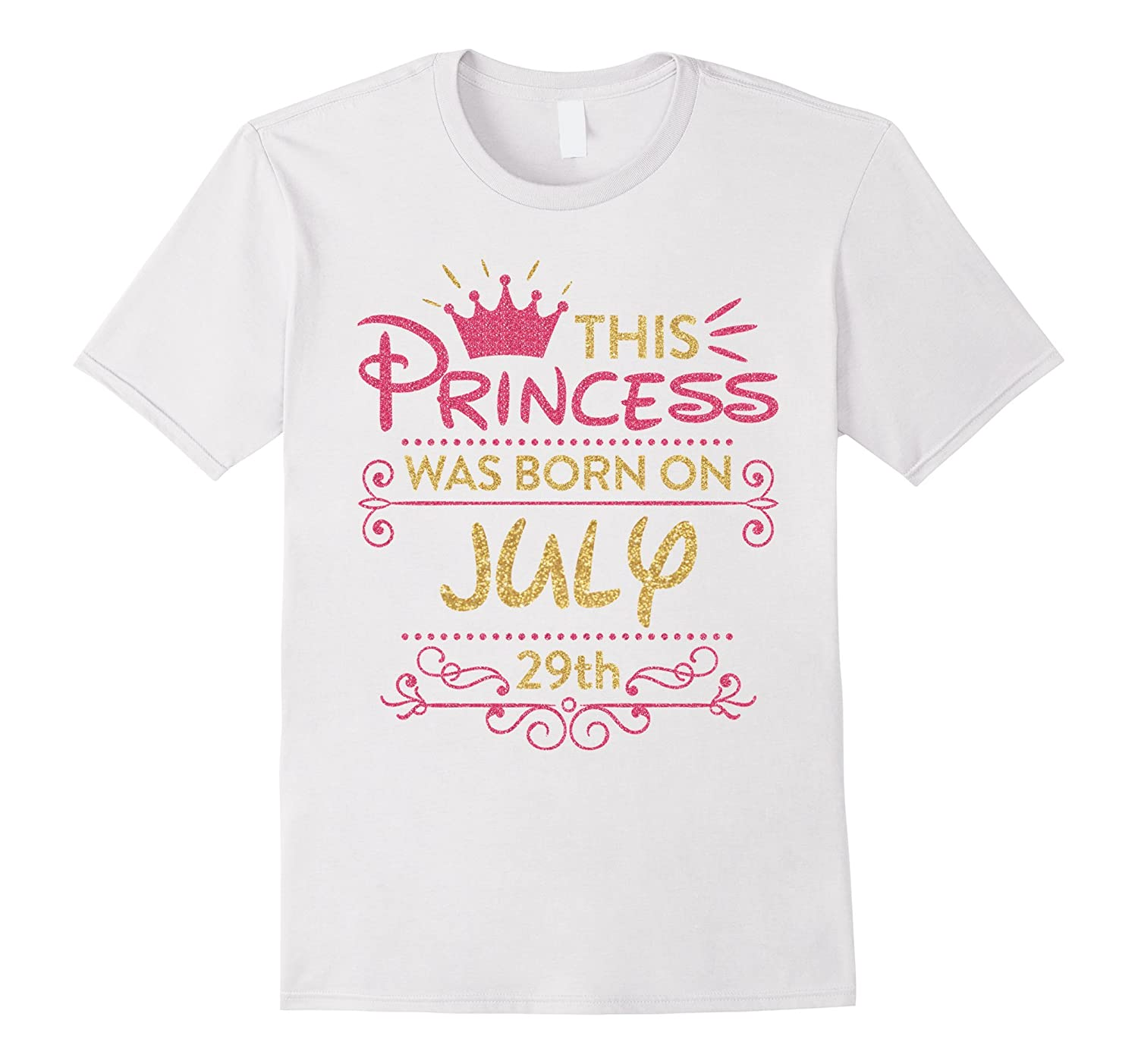 986c663c This Princess Was Born On July 29th T-shirt July Pride-PL – Polozatee
