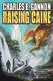 Raising Caine (Tales of the Terran Republic)