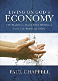 Living on God's Economy: Ten Reasons to Place Your Financial Hope in the Promises of God
