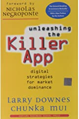 Unleashing the Killer App: Digital Strategies for Market Dominance Paperback
