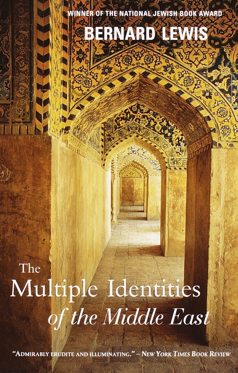 The Multiple Identities of the Middle East: Bernard Lewis