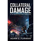 Collateral Damage: A Kaiju Thriller