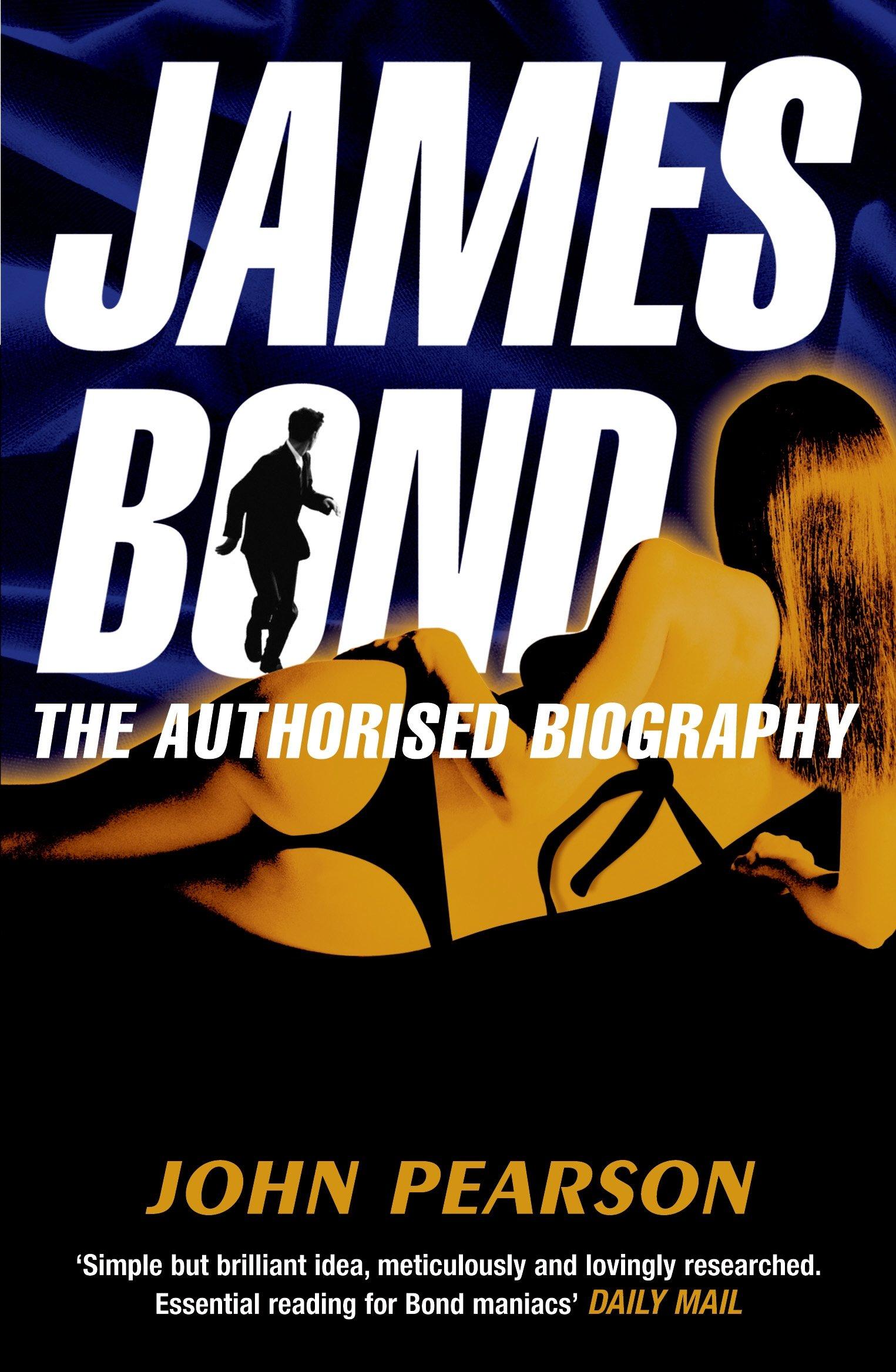 Download James Bond: The Authorised Biography pdf