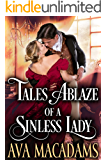 Tales Ablaze of a Sinless Lady: A Steamy Historical Regency Romance Novel (Rules of Vixens Book 1)