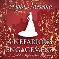 A Nefarious Engagement: A Regency Cozy: Beatrice Hyde-Clare Mysteries, Book 4