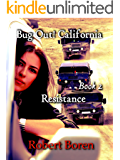 Bug Out! California Book 2: Resistance
