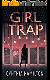 Girl Trap (The Madeline Dawkins Series Book 3)