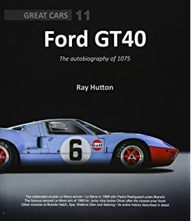 Ford Gt The Autobiography Of  Great Cars