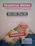 Paramount Descriptive Writing for SSC - CGL ( TIER - III ) also for CHSL, SBI ( PO ), IB and Other Exams