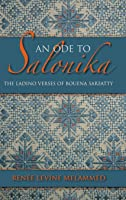 An Ode To Salonika (Indiana Series In Sephardi