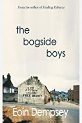 The Bogside Boys Kindle Edition