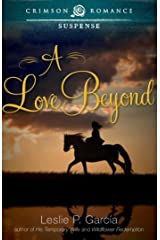 A Love Beyond Kindle Edition