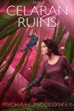 The Celaran Ruins (Parker Interstellar Travels Book 6)