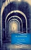 Il castello (I grandi romanzi)