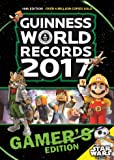 Guinness World Records 2017 Gamer S Edition (Guinness World Records Gamer's Edition)