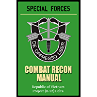 Special Forces Combat Recon Manual (includes original 1970 and 1995 updated versions)