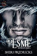 Esme, Door 1: An Erotic Novelette (The Facility) Kindle Edition