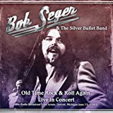 Old Time Rock & Roll Again Live in Concert