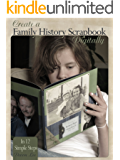 Create a Family History Scrapbook Digitally in 12 Simple Steps